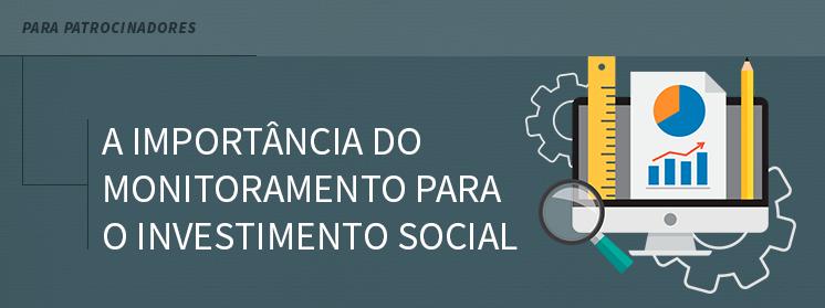 A Importância do Monitoramento para o Investimento Social