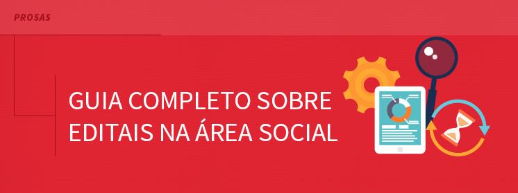 Guia completo sobre editais na área social