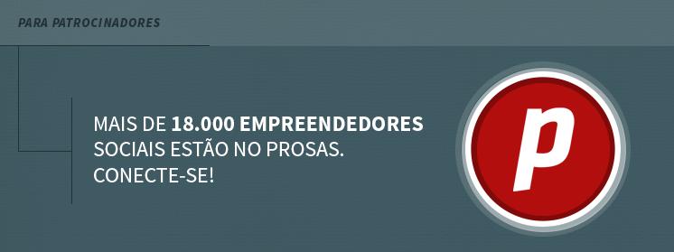 Mais de 18.000 empreendedores sociais estão no Prosas. Conecte-se!