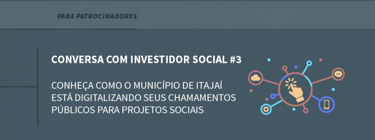 Conheça como o município de Itajaí está digitalizando seus chamamentos públicos para projetos sociais