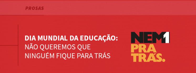 Dia Mundial da Educação: Não queremos que ninguém fique para trás