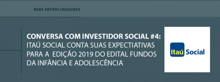 Itaú Social conta suas expectativas para o Edital Fundos da Infância e da Adolescência