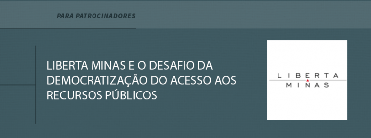 Liberta Minas e o desafio da democratização do acesso aos recursos públicos