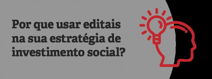 Comunicação e gestão da estratégia de investimento social por meio de editais