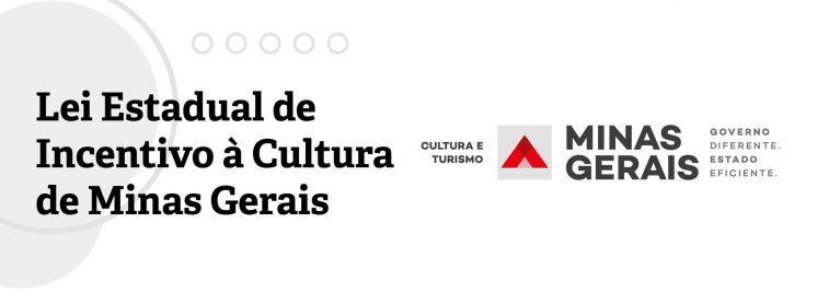 Conheça a Lei Estadual de Incentivo à Cultura de Minas Gerais